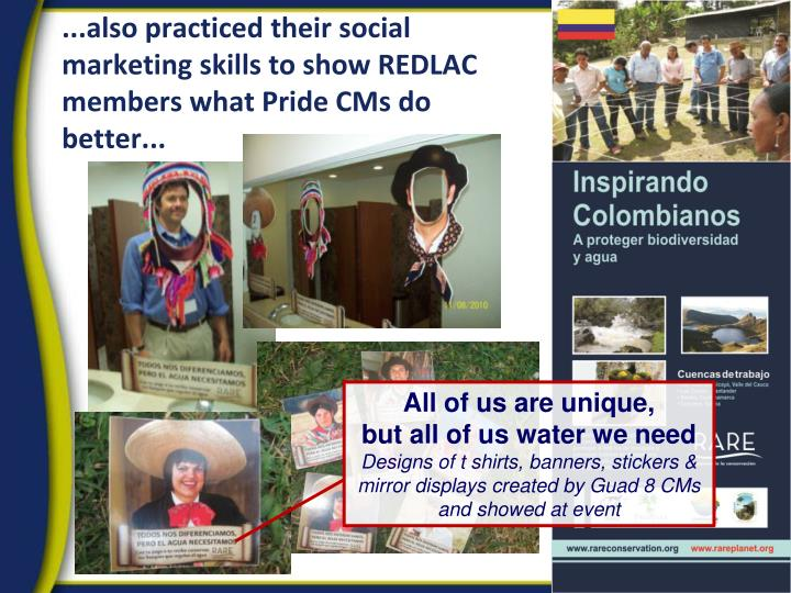 ...also practiced their social marketing skills to show REDLAC members what Pride CMs do better...