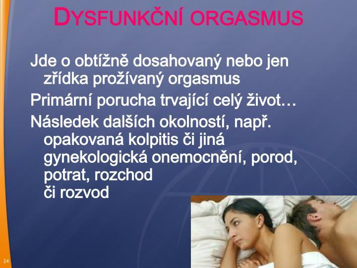 Dysfunkční orgasmus