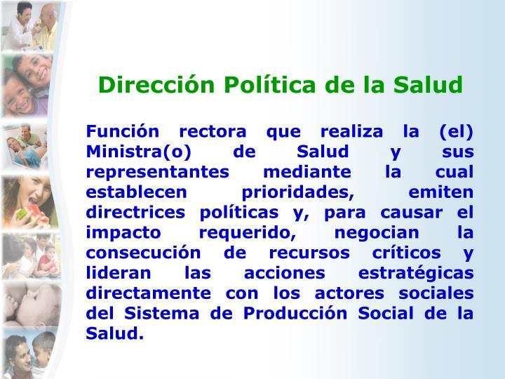 Dirección Política de la Salud