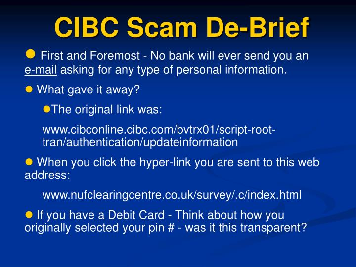 CIBC Scam De-Brief