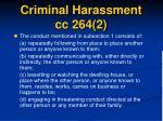 criminal harassment cc 264 2