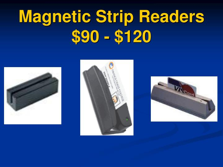Magnetic Strip Readers