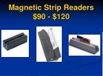 magnetic strip readers 90 120
