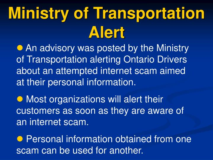 Ministry of Transportation Alert