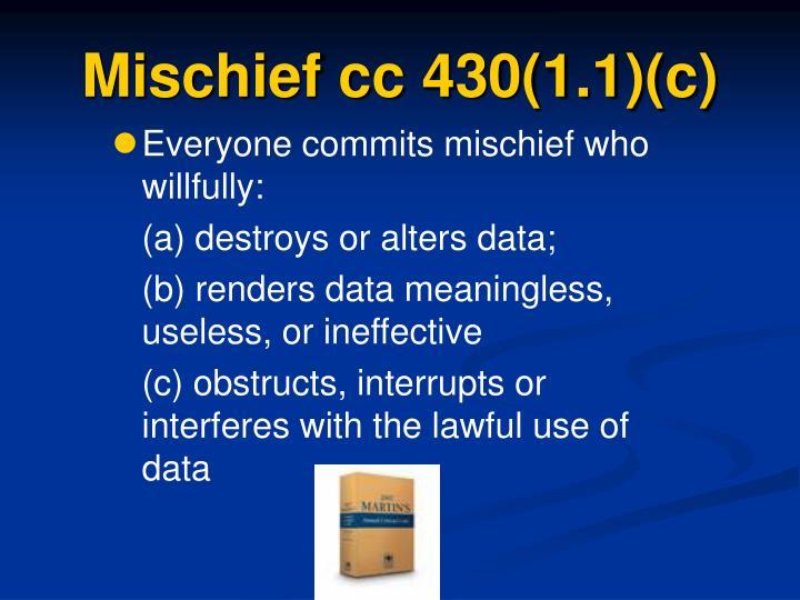 Mischief cc 430(1.1)(c)