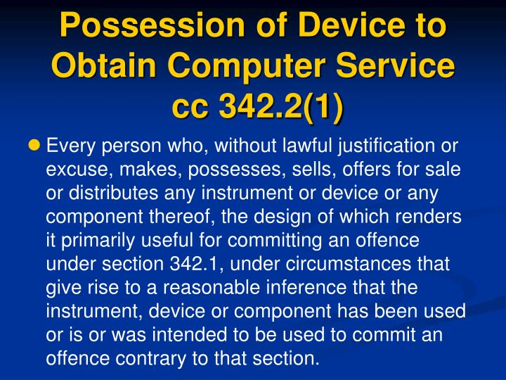 Possession of Device to Obtain Computer Service