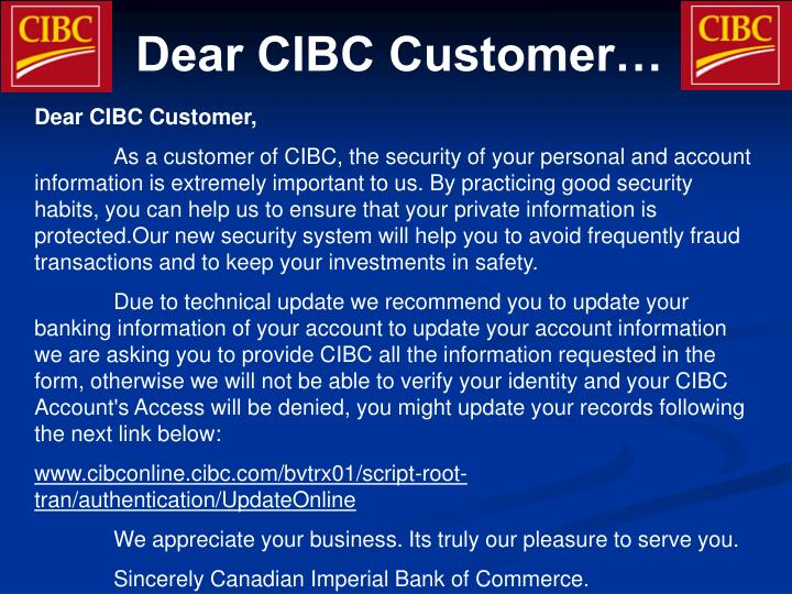 Dear CIBC Customer…