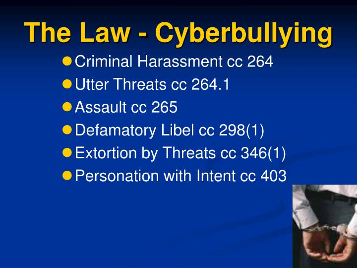 The Law - Cyberbullying