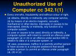 unauthorized use of computer cc 342 1 1