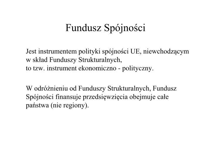 Fundusz Spójności