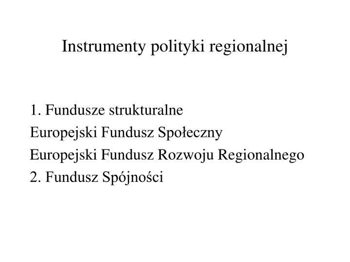 Instrumenty polityki regionalnej