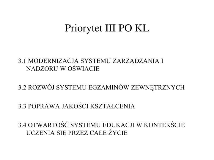 Priorytet III PO KL