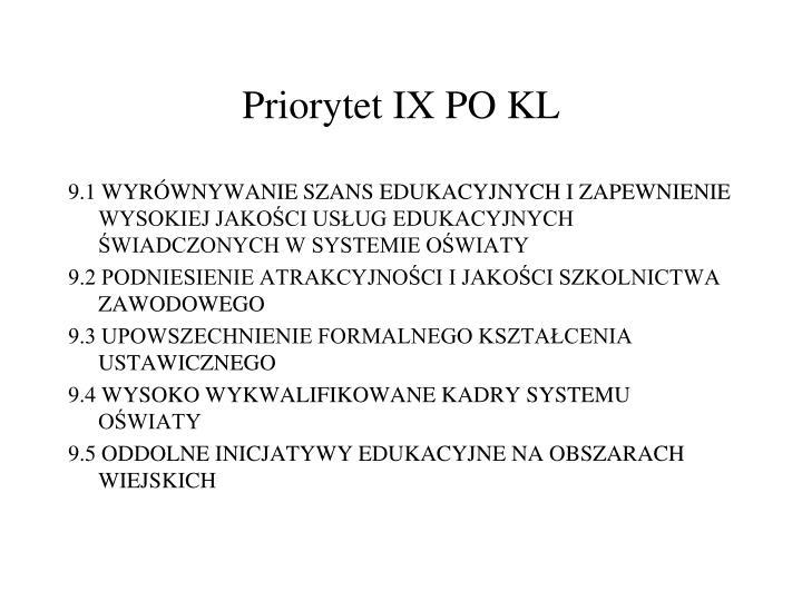Priorytet IX PO KL