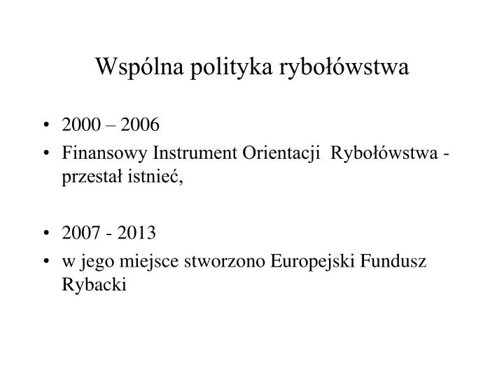 Wspólna polityka rybołówstwa