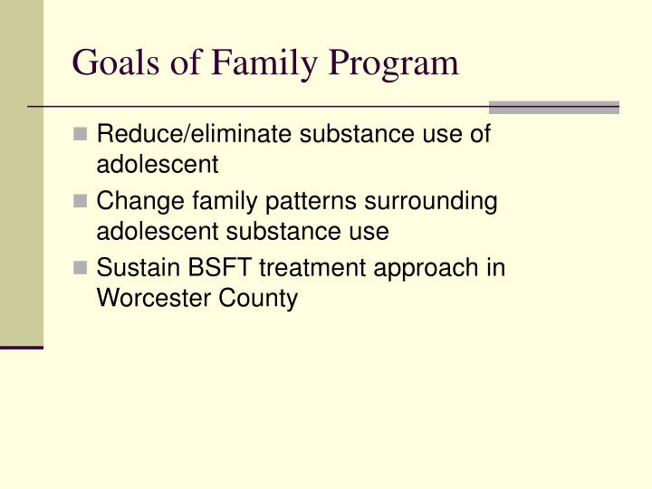 Goals of Family Program