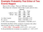 example probability that either of two events happen