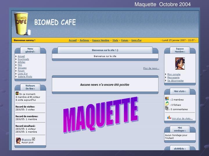 Maquette  Octobre 2004