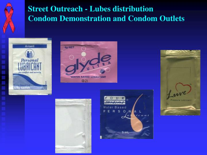 Street Outreach - Lubes distribution