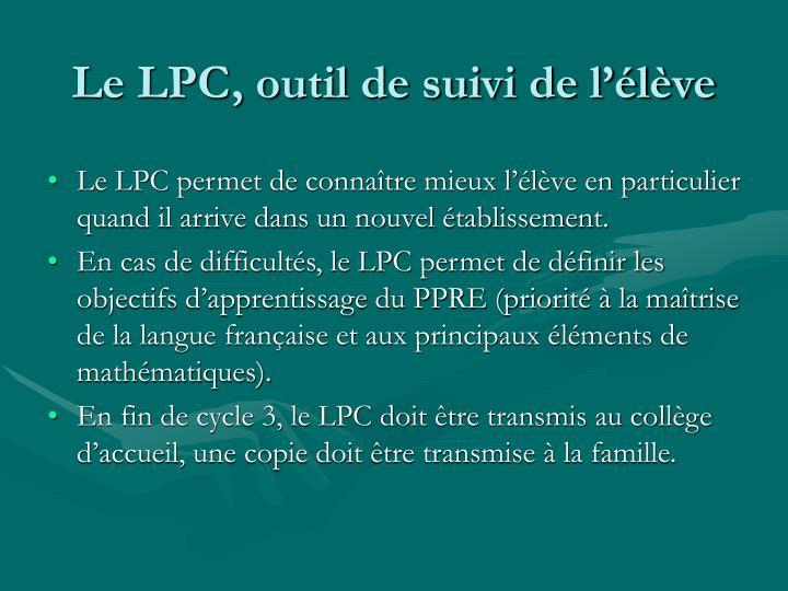Le LPC, outil de suivi de l'élève