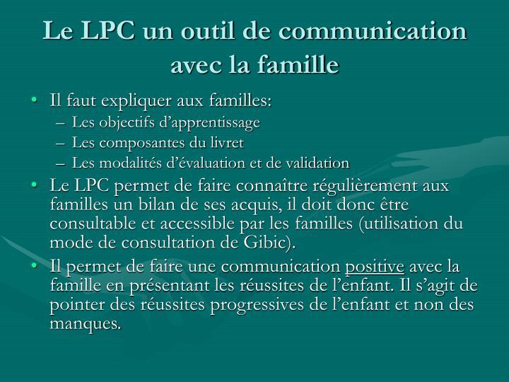 Le LPC un outil de communication avec la famille