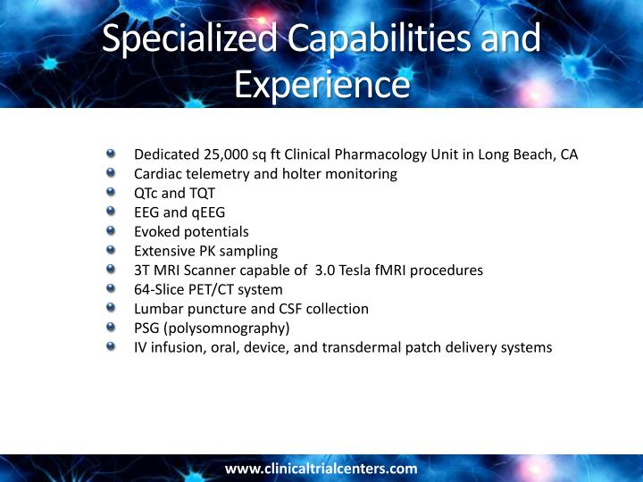Specialized Capabilities and Experience