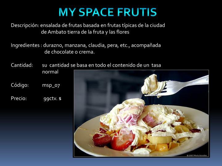 Descripción: ensalada de frutas basada en frutas típicas de la ciudad