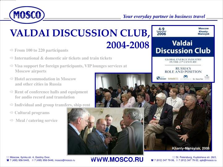 VALDAI DISCUSSION CLUB,