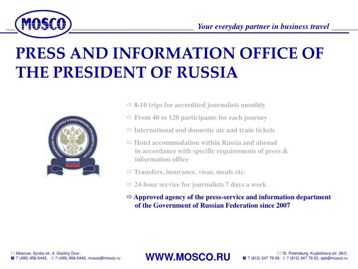 PRESS AND INFORMATION OFFICE OF THE PRESIDENT OF RUSSIA
