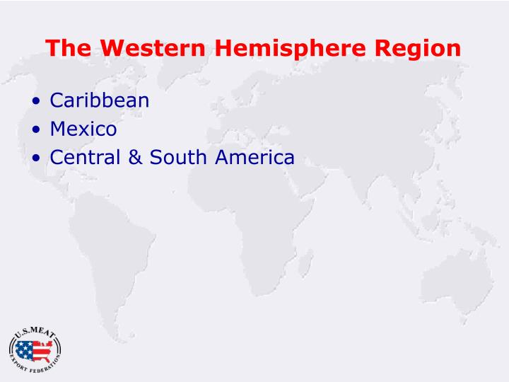 The western hemisphere region