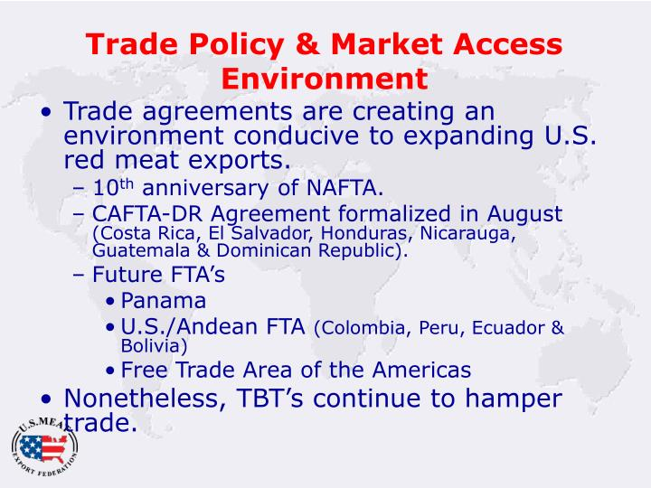 Trade Policy & Market Access Environment