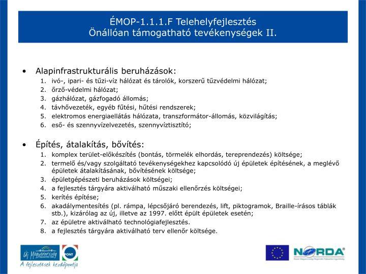 ÉMOP-1.1.1.F Telehelyfejlesztés