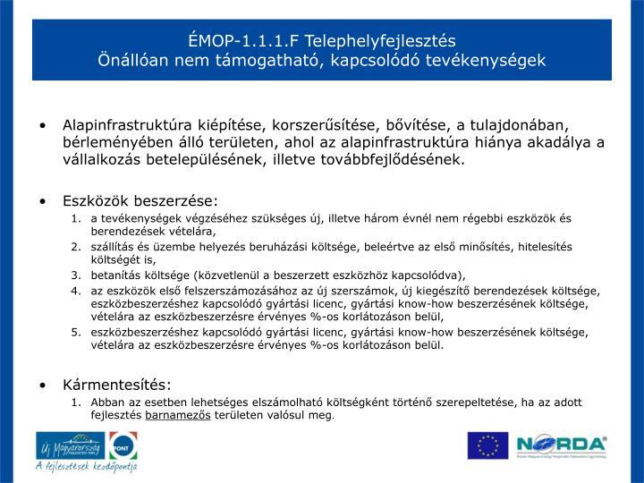 ÉMOP-1.1.1.F Telephelyfejlesztés