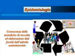 conoscenza delle metodiche di raccolta ed elaborazione dati forniti dall attivit ambulatoriale