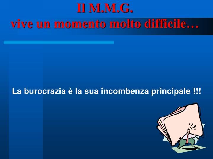 Il M.M.G.