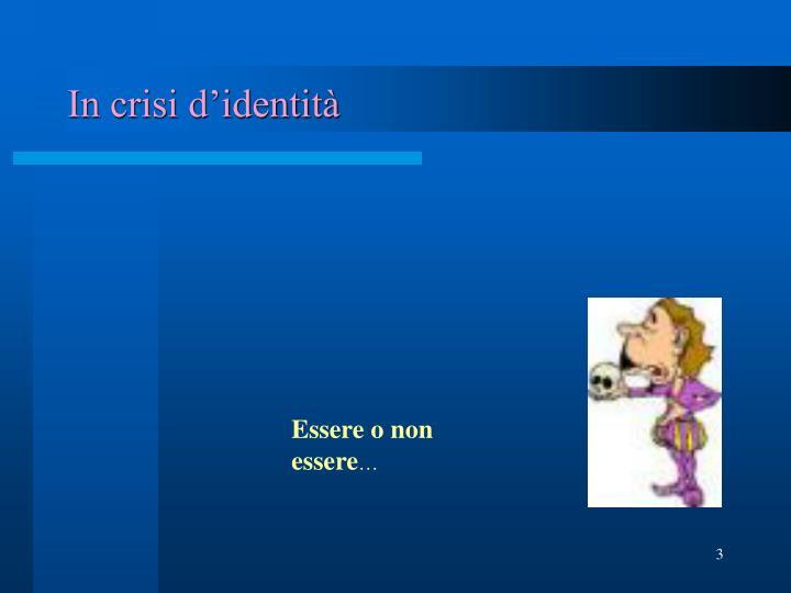 In crisi d'identità