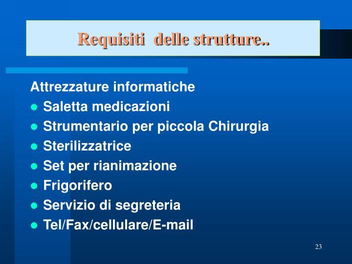 Requisiti  delle strutture..