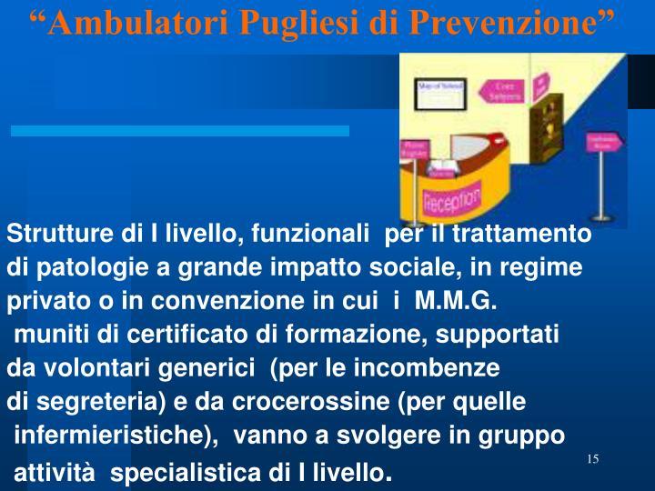 """""""Ambulatori Pugliesi di Prevenzione"""""""