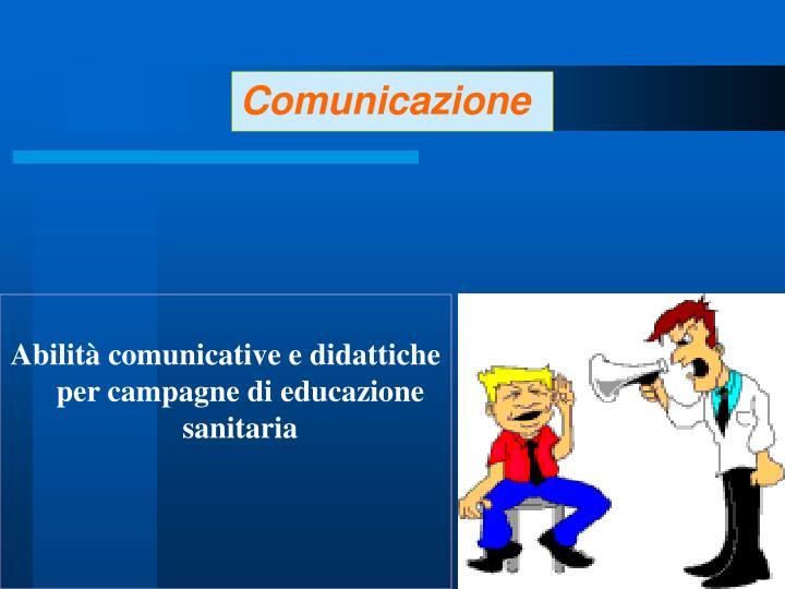 Abilità comunicative e didattiche per campagne di educazione sanitaria