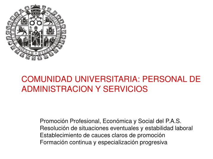 COMUNIDAD UNIVERSITARIA: PERSONAL DE ADMINISTRACION Y SERVICIOS