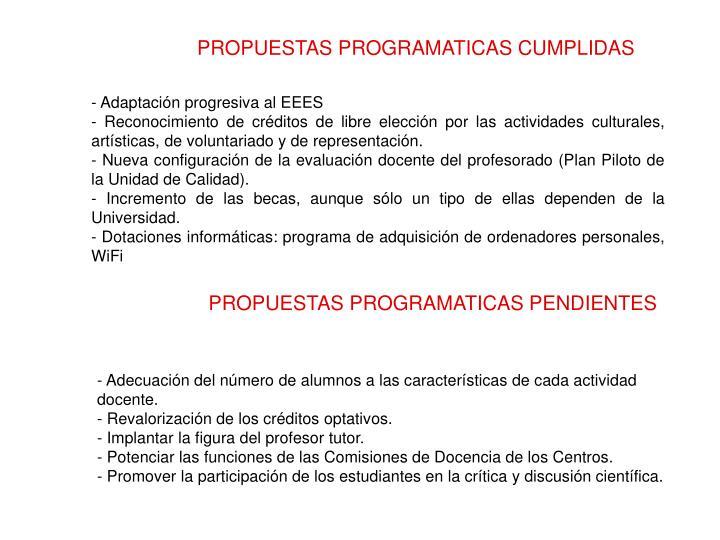PROPUESTAS PROGRAMATICAS CUMPLIDAS