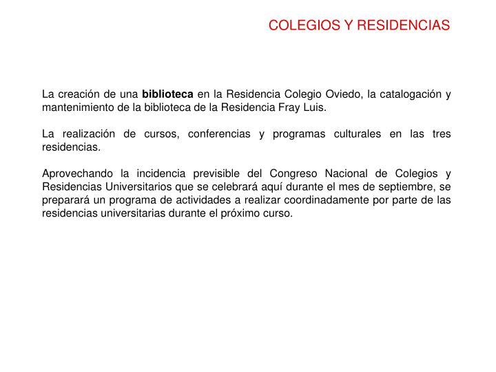 COLEGIOS Y RESIDENCIAS