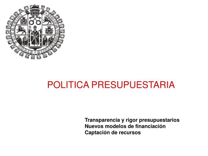 POLITICA PRESUPUESTARIA