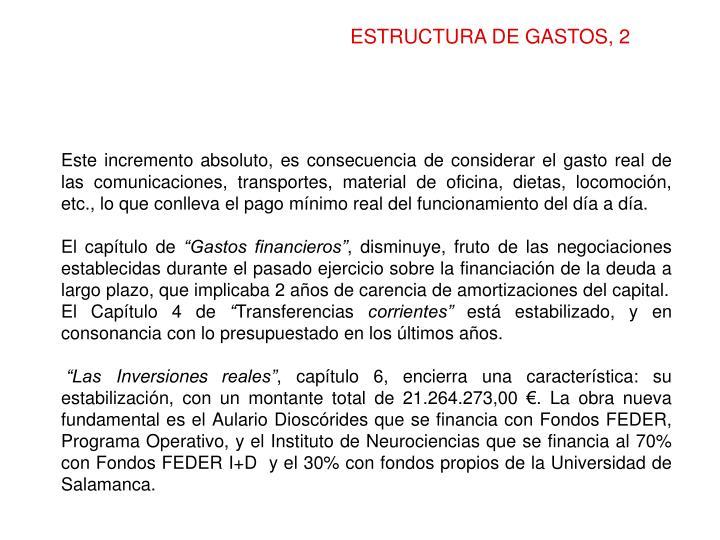 ESTRUCTURA DE GASTOS, 2