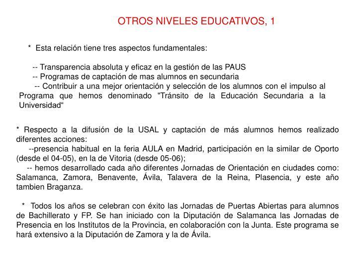 OTROS NIVELES EDUCATIVOS, 1