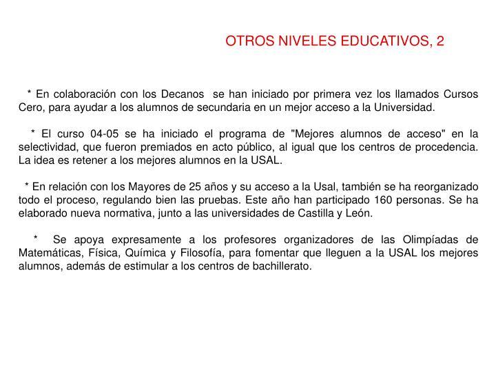 OTROS NIVELES EDUCATIVOS, 2