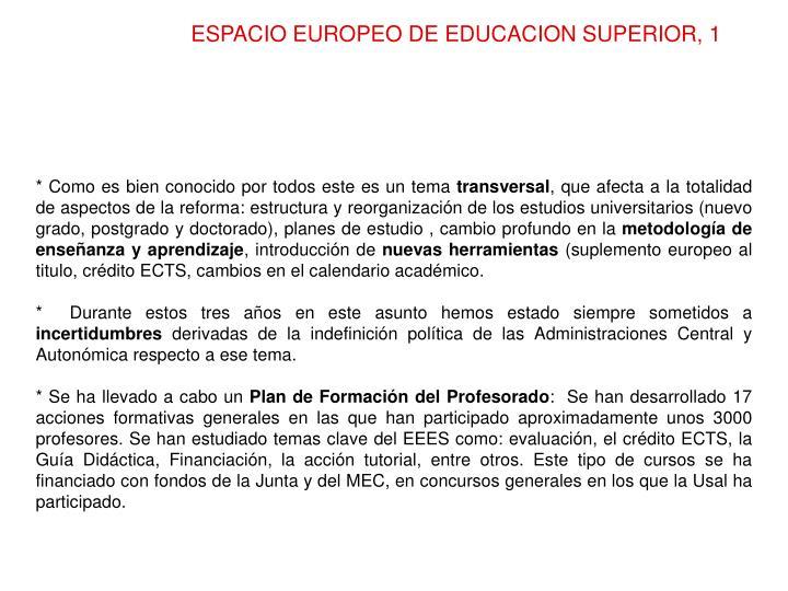 ESPACIO EUROPEO DE EDUCACION SUPERIOR, 1