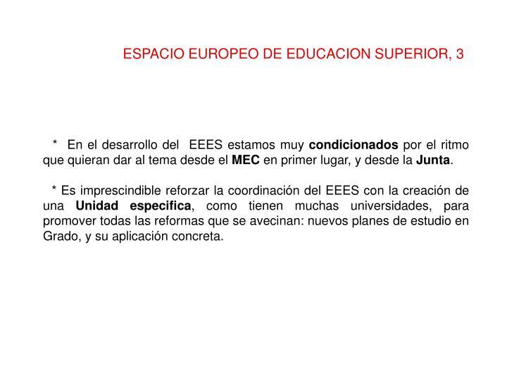 ESPACIO EUROPEO DE EDUCACION SUPERIOR, 3