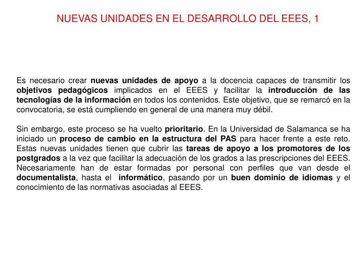 NUEVAS UNIDADES EN EL DESARROLLO DEL EEES, 1
