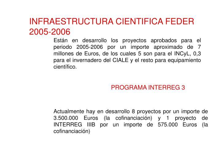 INFRAESTRUCTURA CIENTIFICA FEDER 2005-2006