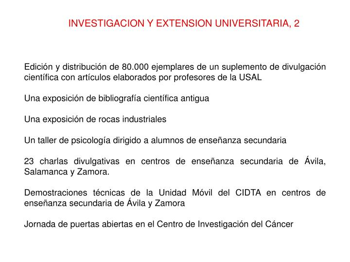 INVESTIGACION Y EXTENSION UNIVERSITARIA, 2